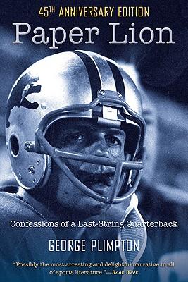 Paper Lion: Confessions of a Last-String Quarterback Cover Image