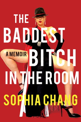The Baddest Bitch in the Room: A Memoir Cover Image