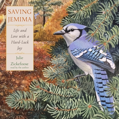 Saving Jemima: Life and Love with a Hard-Luck Jay Cover Image