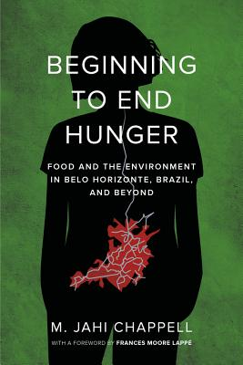 Beginning to End Hunger: Food and the Environment in Belo Horizonte, Brazil, and Beyond Cover Image