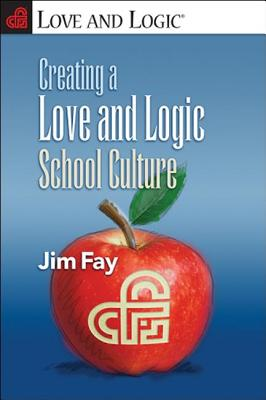 Creating a Love and Logic School Culture Cover Image