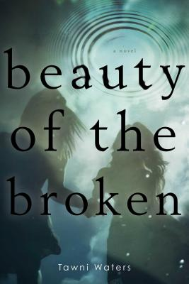 Beauty of the Broken Cover Image