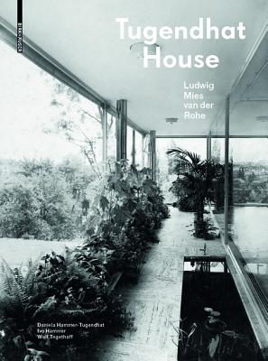 Tugendhat House. Ludwig Mies Van Der Rohe: New Edition Cover Image