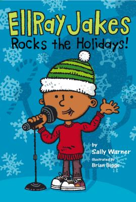 EllRay Jakes Rocks the Holidays! Cover Image