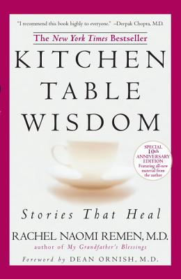 Kitchen Table Wisdom: Stories that Heal, 10th Anniversary Edition Cover Image