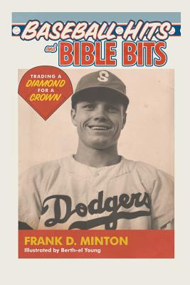 Baseball Hits and Bible Bits: Trading a Diamond for a Crown Cover Image