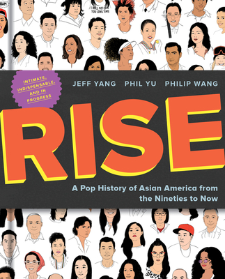 Rise: A Pop History of Asian America from the Nineties to Now Cover Image