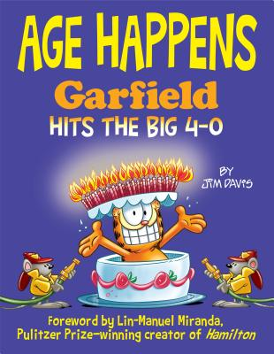 Age Happens: Garfield Hits the Big 4-0 Cover Image
