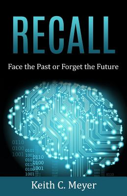 Recall: Face the Past or Forget the Future Cover Image
