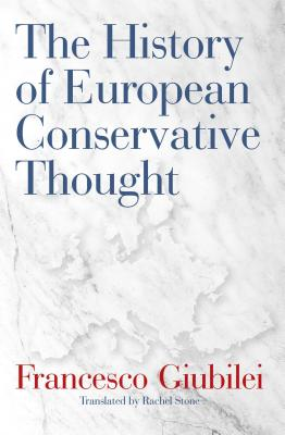 Cover for The History of European Conservative Thought