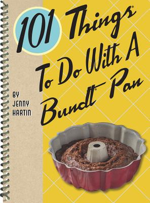 101 Things to Do with a Bundt(r) Pan Cover Image