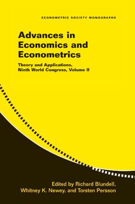 Advances in Economics and Econometrics: Volume 2: Theory and Applications, Ninth World Congress (Econometric Society Monographs #42) Cover Image