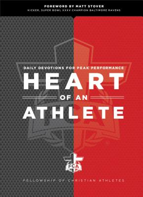 Heart of an Athlete: Daily Devotions for Peak Performance Cover Image