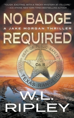 No Badge Required: A Jake Morgan Thriller Cover Image