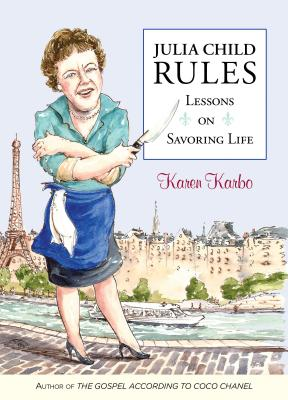 Julia Child Rules Cover