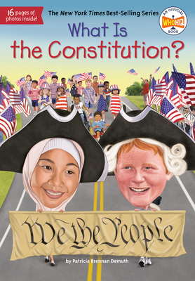 What Is the Constitution? (What Was?) Cover Image