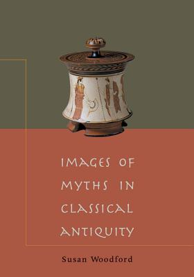 Images of Myths in Classical Antiquity Cover Image