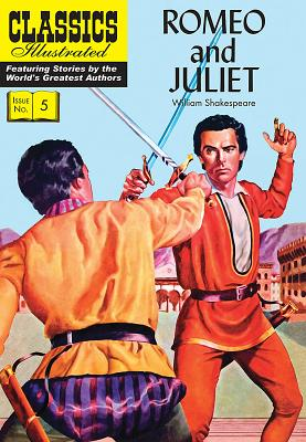 Romeo and Juliet (Classics Illustrated #5) Cover Image