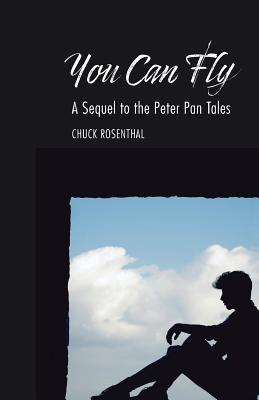 You Can Fly: A Sequel to the Peter Pan Tales Cover Image