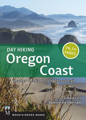 Day Hiking Oregon Coast: Beaches, Headlands, Oregon Trail Cover Image
