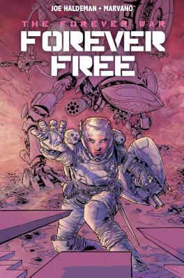 The Forever War Vol. 2: Forever Free cover