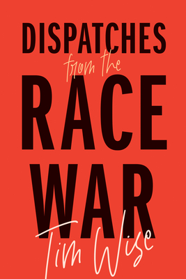 Dispatches from the Race War (City Lights Open Media) Cover Image