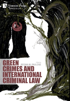 Green Crimes and International Criminal Law Cover Image