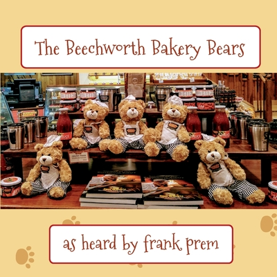 The Beechworth Bakery Bears: as heard by . . . (Picture Poetry #1) Cover Image