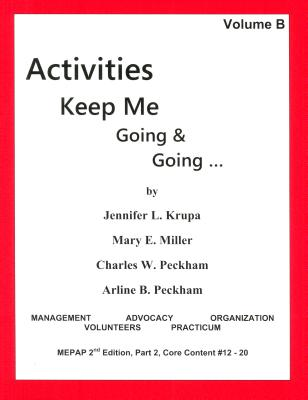 Activities Keep Me Going and Going: Volume B Cover Image