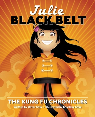 Julie Black Belt: The Kung Fu Chronicles Cover Image