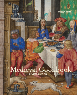The Medieval Cookbook: Revised Edition Cover Image