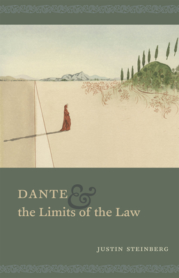 Cover for Dante and the Limits of the Law