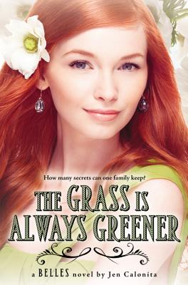 The Grass Is Always Greener (Belles #3) Cover Image