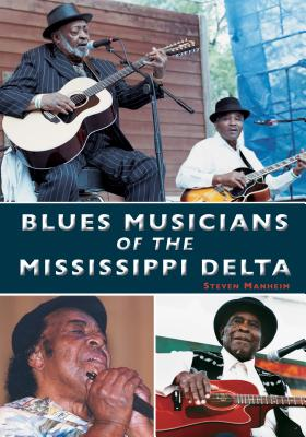 Blues Musicians of the Mississippi Delta Cover Image