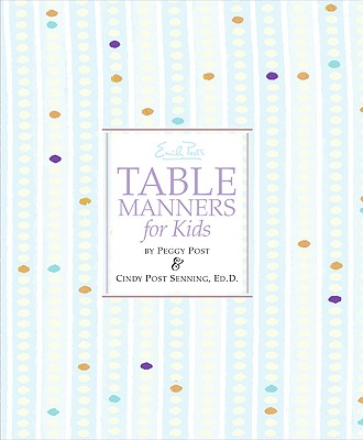 Emily Post's Table Manners for Kids Cover