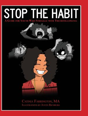Stop the Habit: A Guide for Youth Who Struggle with Trichotillomania Cover Image