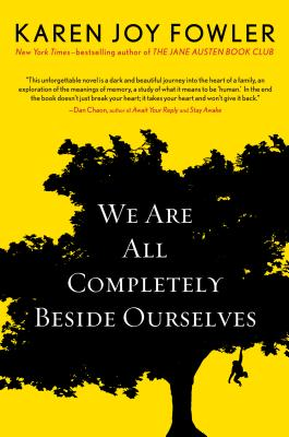 We Are All Completely Beside Ourselves (Pen/Faulkner Award - Fiction) Cover Image