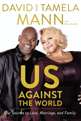 Us Against the World: Our Secrets to Love, Marriage, and Family Cover Image