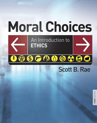 Moral Choices: An Introduction to Ethics Cover Image
