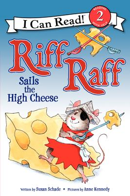 Riff Raff Sails the High Cheese (I Can Read Level 2) Cover Image