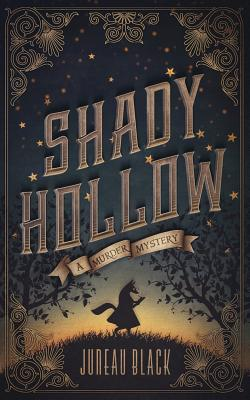 Shady Hollow: A Murder Mystery Cover Image