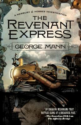 The Revenant Express: A Newbury & Hobbes Investigation Cover Image