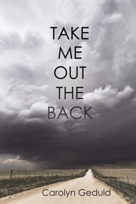 Cover for Take Me Out the Back