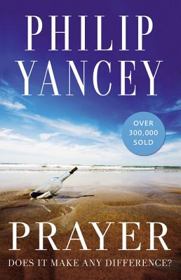 Prayer: Does It Make Any Difference? Cover Image