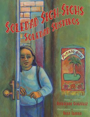 Soledad Sigh-Sighs / Soledad Suspiros: Soledad Suspiros Cover Image
