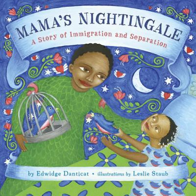 Mama's Nightingale: A Story of Immigration and Separation Cover Image