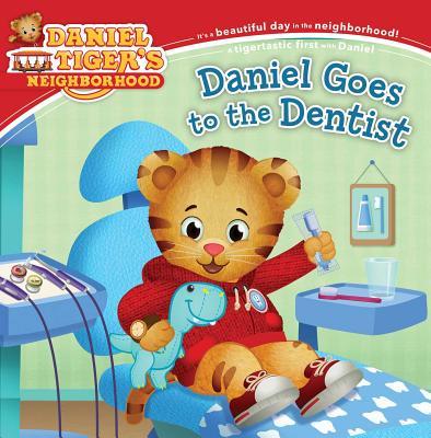 Daniel Goes to the Dentist (Daniel Tiger's Neighborhood) Cover Image