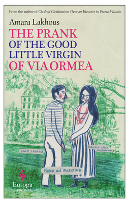 The Prank of the Good Little Virgin of Via Ormea Cover Image