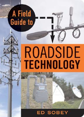 A Field Guide to Roadside Technology: Cover