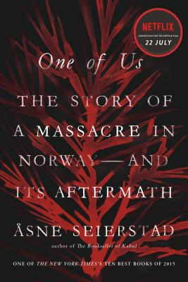 One of Us: The Story of a Massacre in Norway -- and Its Aftermath Cover Image